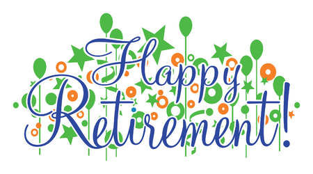 Happy Retirement Banner - Vector is a design that would be great for any retirement or retiring party or celebration. Can be used for flyers, invitations, t-shirts, etc. Vettoriali