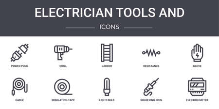 10 electrician tools and concept line icons set.