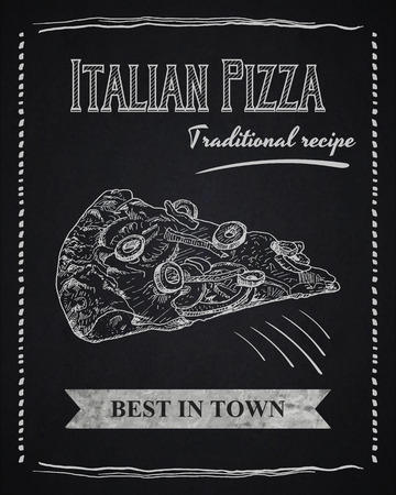 restaraunt: Chalk poster with pizza slice illustration and text composition.  Advertising banner. Sketch style on blackboard Illustration