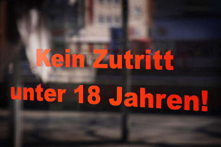 Kein Zutritt unter 18 Jahren - translates as no entry under eighteen in German - restricted access for adults only
