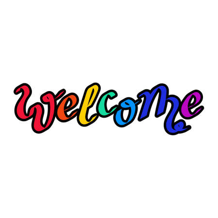 Hand lettering Welcome. For postcards badge, icon, card, logo illustration