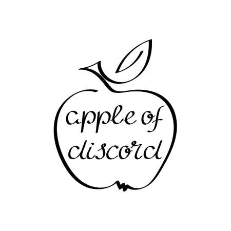 Apple of discord. Handwritten inscription. Proverbs and sayings. Vector.