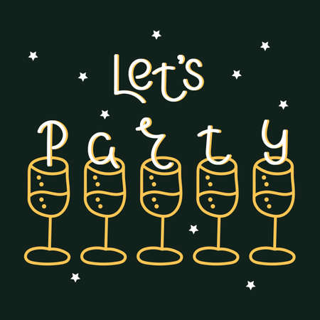 Let's party, hand-drawn lettering. Design with wine glasses for invitation, poster, greeting card . Vector illustration Иллюстрация