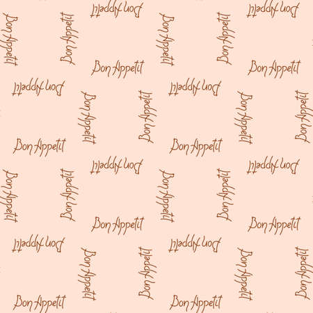 Bon appetit, lettering. Vector seamless background, suitable for textiles, wrapping paper, menu design . Vettoriali