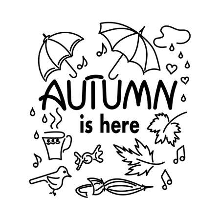 Autumn is here. Doodle background . Hand drawn Lettering. Vector element