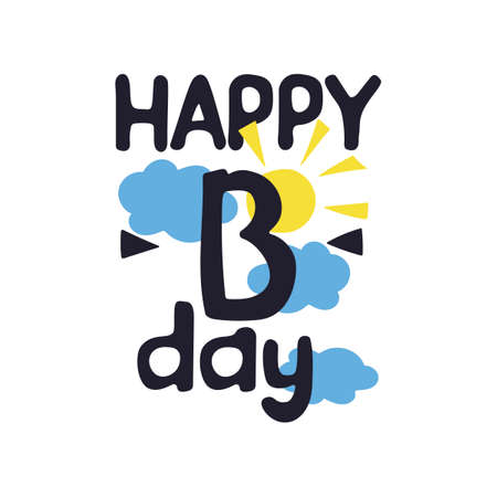 Happy Birthday, cartoon lettering. Flat drawing style, greeting card . Clouds and sun. Vector illustration.