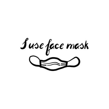 I use face mask. Handwritten inscriptions. Protection and fight against the virus, medical care. Vector Doodle style. Иллюстрация