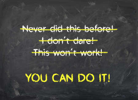 Chalkboard - You can Do it - Motivation for getting new things started