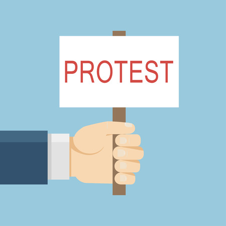 activist: Hand holding protest board in flat style. Vector activist placard illustration. Anger demonstration concept. Stop icon isolated. Conflict banner. Illustration