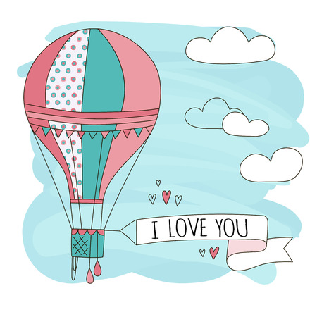 sign: Hand drawn vector vintage cute air balloon in sky with clouds and sign i love you. Adventure dream illustration. Childish poster. Kid card.