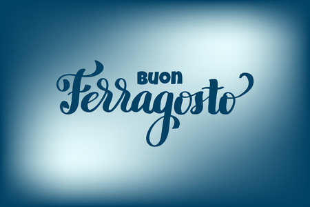 Buon ferragosto italian summer festival hand lettering. Translation Happy ferragosto . For poster, banner, logo, icon, promo, celebration issues. Colourful concept for august holiday in Italy. Ilustrace