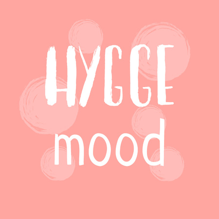 Hygge hand drawn lettering for hygge lifestyle poster, banner, logo, icon, greeting card, promo. Danish happieness, vector illustration, modern calligraphy. Danish living concept.