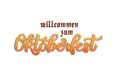 Munich Beer Festival Oktoberfest handwritten text willcommen zum Oktoberfest Welcome to Oktoberfest . Poster, banner, logo, website, printing for beer party. Vector Oktoberfest holiday typography