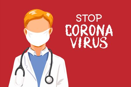 Stop Coronavirus with doctor in mask for poster warning china quarantine