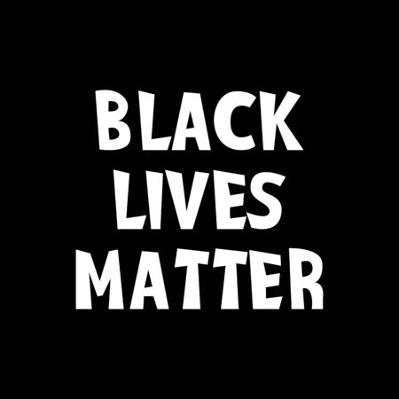 Black lives matter vector quotation poster to support movement of activists against racial discrimination, violence, protest for african american people, for human rights and freeedom, silhouette text. Ilustração