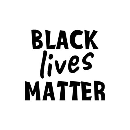 Black lives matter vector quotation poster to support movement of activists against racial discrimination, violence, protest for african american people, for human rights and freeedom, silhouette text.