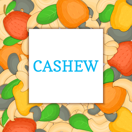 cashews: The square colored frame composed of cashew nut. Vector card illustration. Nuts frame, cashew fruit in the shell, whole, shelled, leaves appetizing looking for packaging design of healthy food