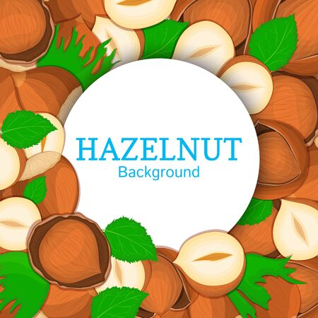 Round white frame on hazelnut background. Vector card illustration. Circle Nuts frame, walnut nut fruit in the shell, whole, shelled, leaves appetizing looking for packaging design of healthy food