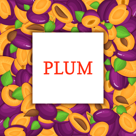 prune: The Square frame on ripe plum background. Vector card illustration. Delicious fresh and juicy plum whole, peeled, piece of half, slice, leaves, seed. appetizing looking for packaging design food