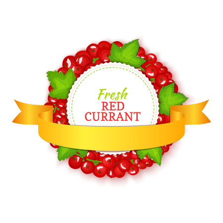 Round colored frame composed of red currant with gold ribbon. Vector card illustration. Fruit label. Circle currant berries label fruit and leaves for packaging design of cosmetics cream, jam, juice Illustration