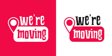 We are moving. Modern design we are moving text