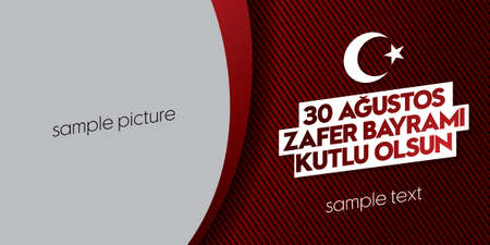 30 August Victory Day Victory Day Turkey. (TR: Happy August 30th Victory Day). Billboard wishes card design.