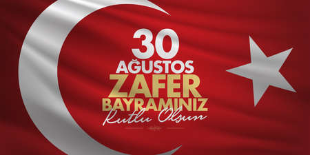 30 August Victory Day Victory Day Turkey. (TR: 30th August Victory Feast Happy) Red Flag Background. Billboard wishes card design.