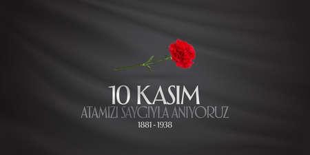 10 November, Death Day anniversary. Memorial day of Ataturk.