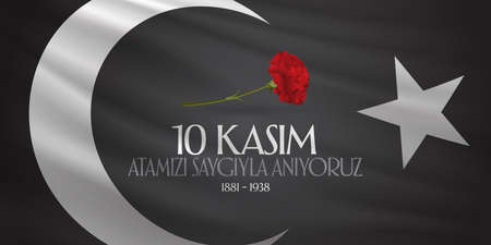 10 November, Death Day anniversary. Memorial day of Ataturk. Billboard Design. Vector illustration. (TR: November 10, We are honored with respect to our ancestors.)