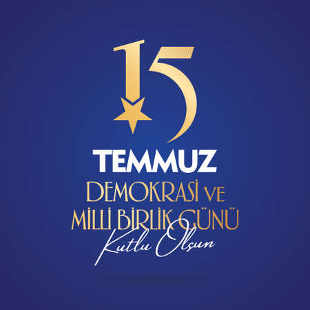 Turkish holiday Day of Democracy and National Unity 15 July. With a holiday. Vector label badge.