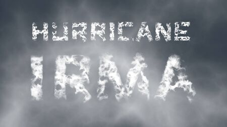 Hurricane Irma. Inscription from white cloud letters against the cloudy sky. 3d render