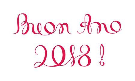 Buon Ano 2018 Inscription. Happy New Year Calligraphy Template in Italian. Иллюстрация