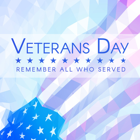 Veterans Day banner with USA flag with inscription Remember All Who Served. Triangular style. Eps10 vector. Illustration