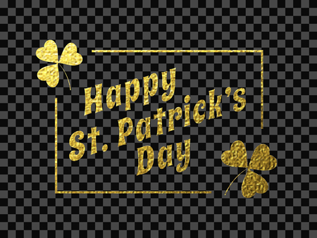Minimalistic greeting  card design with creative golden shiny text Happy St. Patrick's Day on transparent background