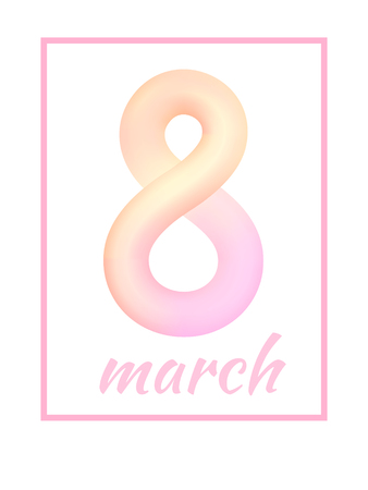 March 8 from light pink colored abstract rounded line with frame on white background. International Womens Day symbol. Trendy 3d figure eight for greeting card, flyer or brochure template Illustration