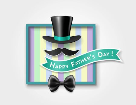 Vintage card of happy fathers day with retro top hat, mustache, bow tie, inscription on ribbon in frame on striped background. Vector illustration