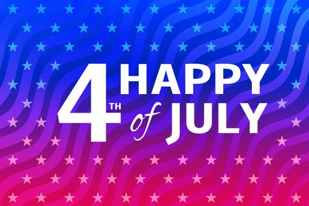 Fourth of July background. American Independence Day stylized vector illustration. 4th of July USA greeting card with inscription on blue red patriotic background with stars and stripes