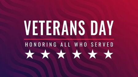 Veterans Day - Honoring All Who Served card with inscription on blue red patriotic background with stars and stripes