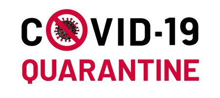 Covid-9 quarantine banner. Restrictive sign of isolation for set of medical measures that preventing spread of dangerous viral infection sars-cov-2, 2019-ncov. Health protection concept. Vector