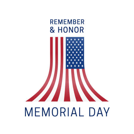 Memorial Day - Remember and Honor Poster. Usa memorial day celebration. American National Day. Beautiful composition flying up the US flag. Greeting card template. Vector illustration