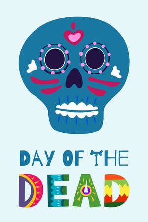 Mexican Day of the Dead Dia de Los Muertos poster. Mexico national ritual festival greeting card with hand drawn decoration lettering and sugar skull skeleton on light background. Vector illustration