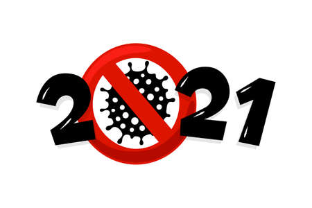 Happy New Year 2021 number with coronavirus COVID-19 epidemic stop sign. Holiday greeting card without virus pandemic vector illustration design template