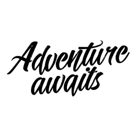 Adventure awaits - Hand drawn typography poster. Conceptual handwritten phrase. Hand letter script motivation sign catch word art design. Good for scrap booking, posters, textiles, gifts, sets. Ilustrace