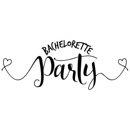 Bachelorette party - Hand letter script engagement party sign catch word art design with hearts. Good for scrap booking, posters, textiles, gifts, wedding sets. Illustration