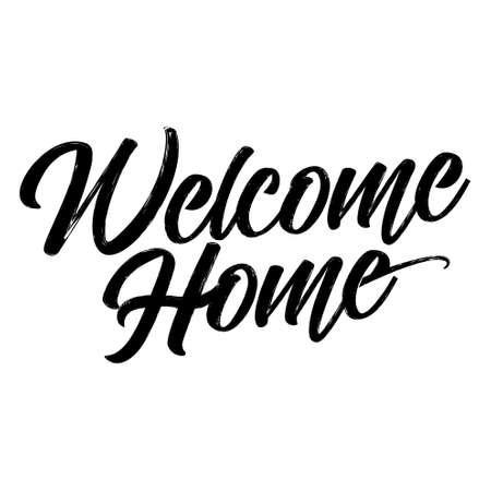 Bienvenido a casa - cartel de tipografía dibujada a mano. Saludo conceptual escrito a mano. Diseño de arte de palabra de escritura de letra de mano. Bueno para reserva de chatarra, carteles, tarjetas de felicitación, textiles, regalos, otros juegos.