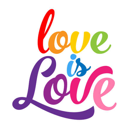 Love is love - LGBT pride slogan against homosexual discrimination. Modern calligraphy with rainbow colored characters. Good for scrap booking, posters, textiles, gifts, pride sets.
