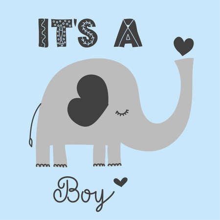 Its a boy - cute elephant  decoration. Little elephant set, posters for nursery room, greeting cards, kids and baby clothes. Isolated vector. Illustration