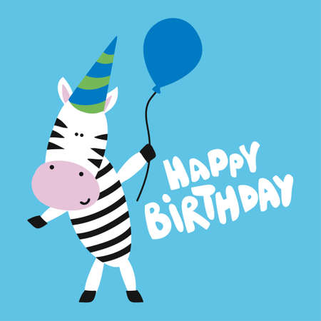 Zebra birthday party print design with text - funny hand drawn doodle, cartoon zebra. Good for Poster or t-shirt textile graphic design. Vector hand drawn illustration.