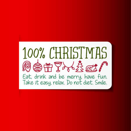 100% Christmas. Eat, drink and be merry, have fun. Take it easy, relax. Don't diet. Smile. - Funny laundry symbols, icon set, washing instuctions change to christmas symbols.