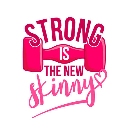 Strong is the new skinny - lovely lettering calligraphy quote. Gym wisdom or t-shirt. Motivation poster. Modern vector design. Foto de archivo - 138199561
